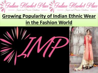 Growing Popularity of Indian Ethnic Wear in the Fashion World
