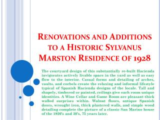 Renovations and Additions to a Historic Sylvanus Marston Residence of 1928
