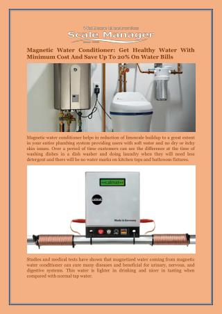 Magnetic Water Conditioner: Get Healthy Water With Minimum Cost And Save Up To 20% On Water Bills