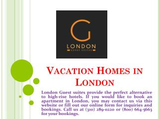 Vacation Homes in London
