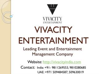 Vivacity Entertainment - International Artist and Wedding Event Management Company
