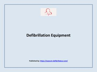 Defibrillation Equipment