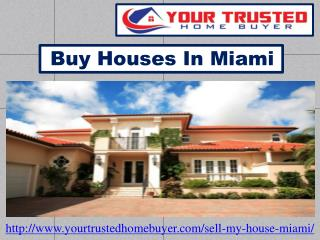 Buy Houses In Miami
