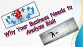 Why your business needs to analyze risk