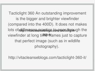 http://vitacleanseblogs.com/tacticlight-360-it/