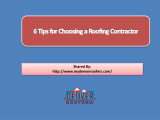 6 Tips for Choosing a Roofing Contractor
