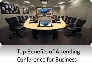 Top Benefits of Attending Conference for Business