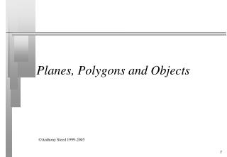 Planes, Polygons and Objects