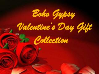 Boho Gypsy Valentine's Day Gift Collection