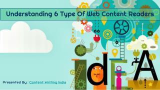 Understanding 6 type of web content readers