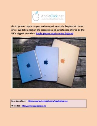 Apple iphone repair centre England