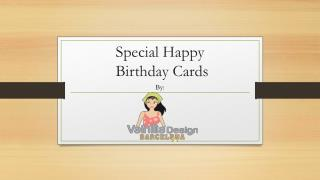 Special Happy Birthday Cards