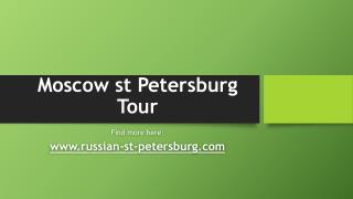 Moscow st Petersburg Tour