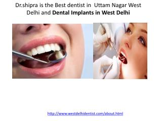 best Dental Implants in West Delhi,Best dentist in West Delhi,Dental Treatment in Vikaspuri
