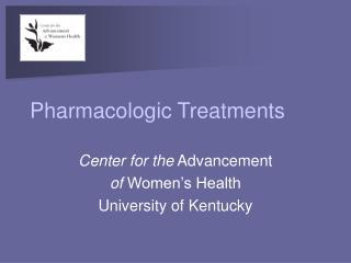 Pharmacologic Treatments