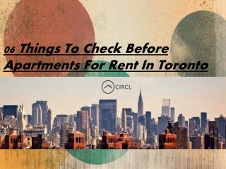 06 Things To Check Before Apartments For Rent In Toronto