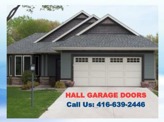 Emergency Garage Door Repair Services Toronto – Hall Garage Doors