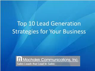 Top 10 Lead Generation Strategies for Your Business