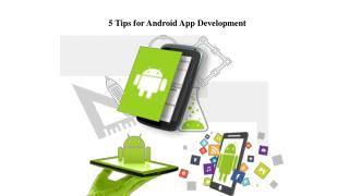 5 Tips for Android App Development
