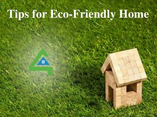 http://www.slideshare.net/rent4freedotcom/tips-for-ecofriendly-home