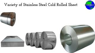 Variety of Stainless Steel Cold Rolled Sheet