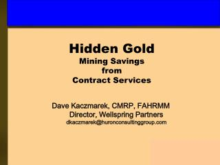 Hidden Gold Mining Savings  from  Contract Services