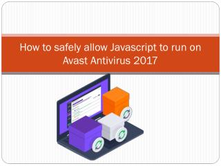 How to safely allow Javascript to run on Avast Antivirus 2017