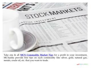 Beneficial MCX Commodity Market Tips at MCXadda