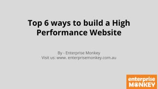 Top 6 ways to build a High Performance Website