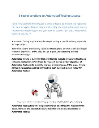 5 secret solutions to Automated Testing success