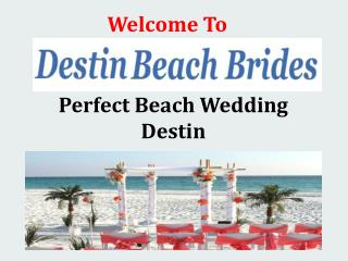 Perfect Beach Wedding Destin