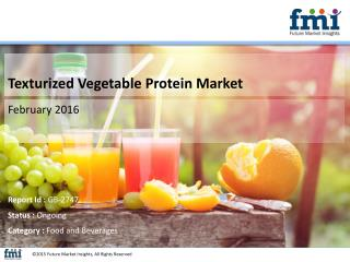 Releases New Report on the Global Texturized Vegetable Protein Market