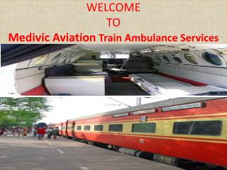 Best Emergency Care Train Ambulance Services in Kolkata by Medivic Aviation