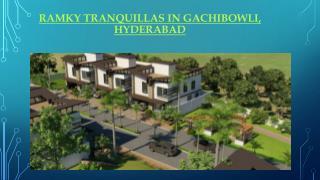 Ramky Tranquillas in Gachibowli, Hyderabad
