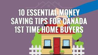 10 Essential Money Saving Tips for Canada 1st Time Home Buyers