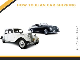 Easy Tips to Plan for Car Shipping
