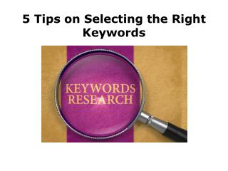 How to Choose the Right Keywords to Get you Started?