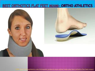 Best orthotics flat feet Miami - Ortho Athletics