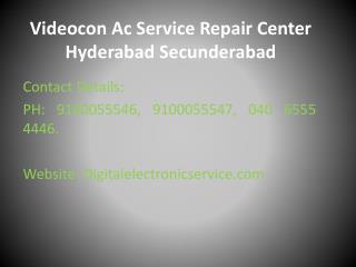 Videocon Ac Service Repair Center Hyderabad Secunderabad