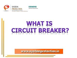 Get Complete Information about Circuit Breaker