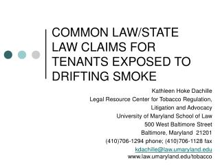 COMMON LAW/STATE LAW CLAIMS FOR TENANTS EXPOSED TO DRIFTING SMOKE