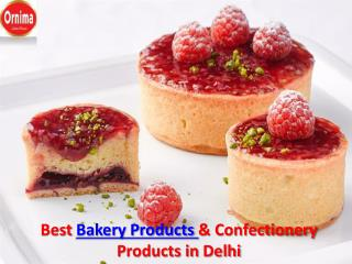Bakery Products & Confectionery Products in India