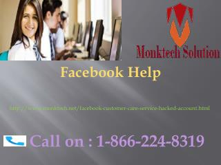 Recover Facebook account  Call us on 1-866- 224-8319 Facebook Help