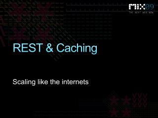REST & Caching