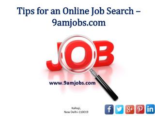 Tips for an Online Job Search - 9amjobs.com