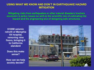 $100M seismic retrofit of Memphis VA hospital, removing nine floors, bringing it to California standard Does this make s