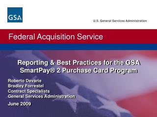 Reporting & Best Practices for the GSA SmartPay® 2 Purchase Card Program