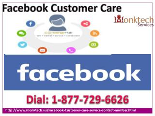 Facebook Customer Care Is Available at Your Doorstep call 1-877-729-6626