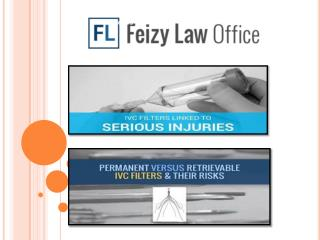 Fort Worth IVC Injury Lawsuit - Feizylaw.com
