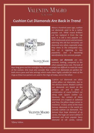 Cushion Cut Diamonds Are Back in Trend